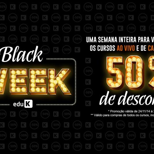 Black Week eduK. Todos os cursos disponíveis no site ficaram com 50% de desconto durante a Black Week.