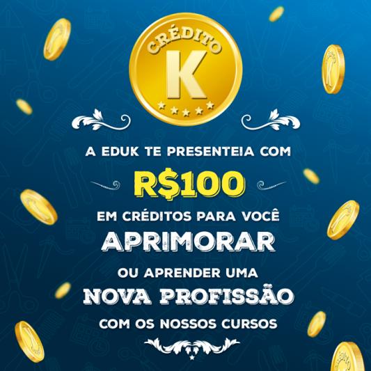 Crédito eduK. Promoção criada para testar o serviço de crédito da eduK. O aluno cadastrado ganhava R$100 para a compra de cursos.