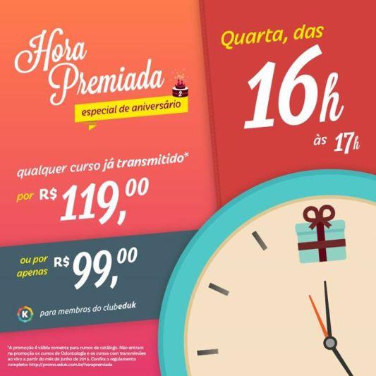 Hora Premiada. Promoção de sucesso, disponibilizava durante uma hora do dia cursos por R$99.